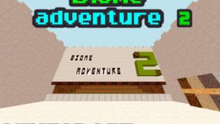 [1.7.0〜] Biome adventure 2 MCBE