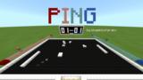 [ミニゲーム再現] PING