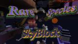 【スカイブロック】Rare species SkyBlock【1.7.x】